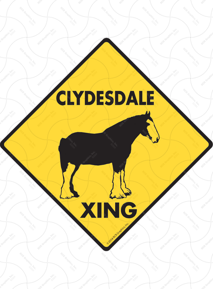 Clydesdale Xing (Crossing) Horse Signs and Sticker