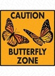 Caution! Butterfly Zone Sign and Stickers