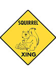 Squirrel Xing Signs