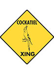 Cockatiel Xing (Crossing) Bird Signs and Sticker