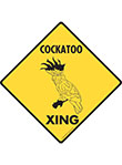 Cockatoo Xing (Crossing) Bird Signs and Sticker