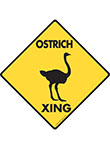Ostrich Xing Signs