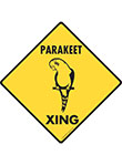 Parakeet Xing (Crossing) Bird Signs and Sticker