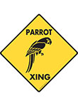 Parrot Xing (Crossing) Bird Signs and Sticker