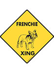 French Bulldog Xing (Crossing) Dog Signs and Sticker