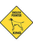 English Pointer Xing (Crossing) Dog Signs and Sticker