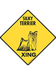 Silky Terrier Xing (Crossing) Dog Signs and Sticker