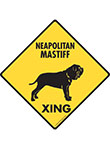 Neapolitan Mastiff Xing (Crossing) Dog Signs and Sticker