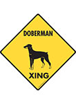 Doberman Xing (Crossing) Dog Signs and Sticker