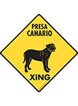 Presa Canario Xing (Crossing) Dog Signs and Sticker