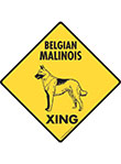 Belgian Malinois Xing (Crossing) Dog Signs and Sticker