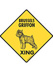 Brussels Griffon Xing Signs