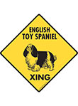 English Toy Spaniel Xing (Crossing) Dog Signs and Sticker