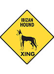Ibizan Hound Xing (Crossing) Dog Signs and Sticker