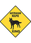 Australian Kelpie Xing (Crossing) Dog Signs and Sticker