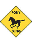 Pony Xing (Crossing) Horse Signs and Sticker
