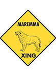 Maremma Xing (Crossing) Dog Signs and Sticker