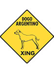 Dogo Argentino Xing (Crossing) Dog Signs and Sticker