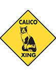 Calico Xing Signs