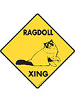 Ragdoll Xing (Crossing) Cat Signs and Sticker