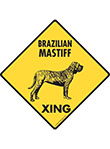 Brazilian Mastiff Xing (Crossing) Dog Signs and Sticker