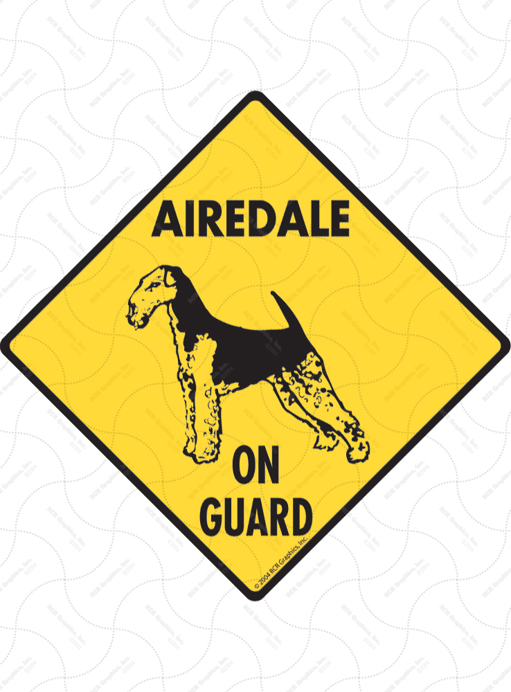 Airedale Terrier On Guard Dog Signs and Sticker