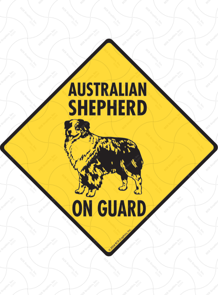 Australian Shepherd On Guard Dog Signs and Sticker