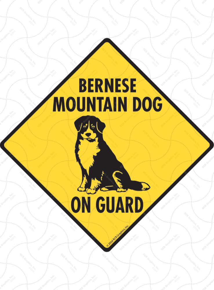 Bernese Mountain Dog On Guard Signs and Sticker