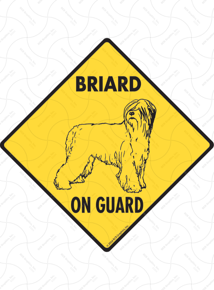 Briard On Guard Dog Signs and Sticker