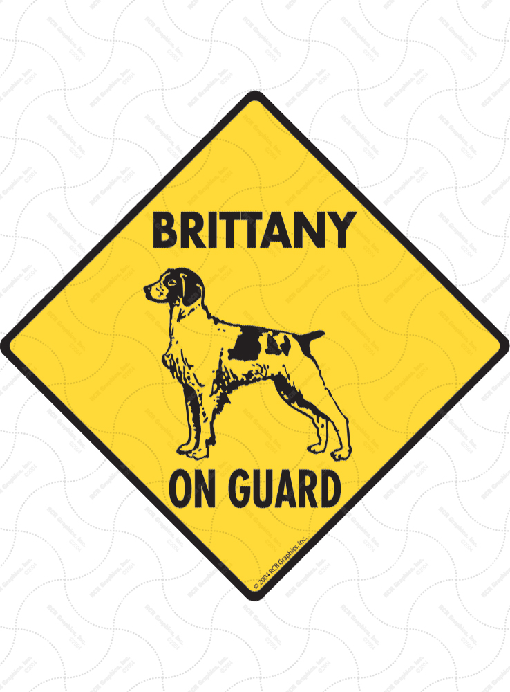 Brittany On Guard Dog Signs and Sticker