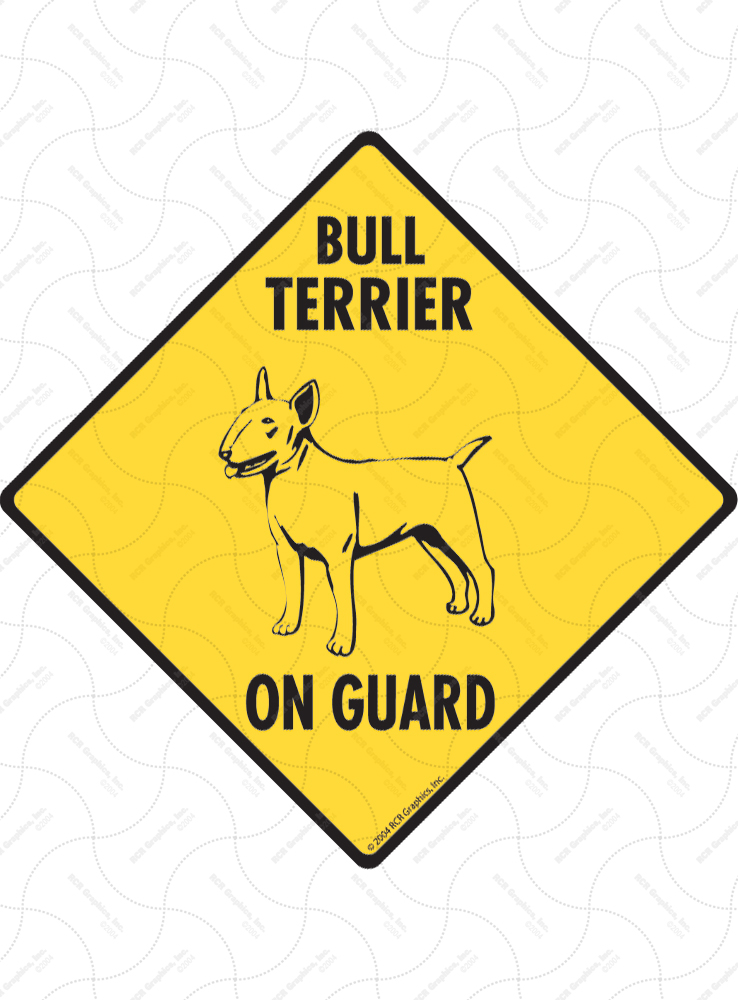 Bull Terrier On Guard Dog Signs and Sticker