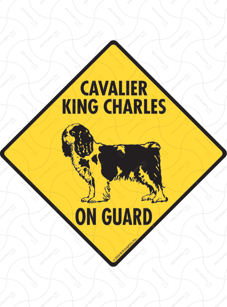 Cavalier King Charles On Guard Dog Signs and Sticker
