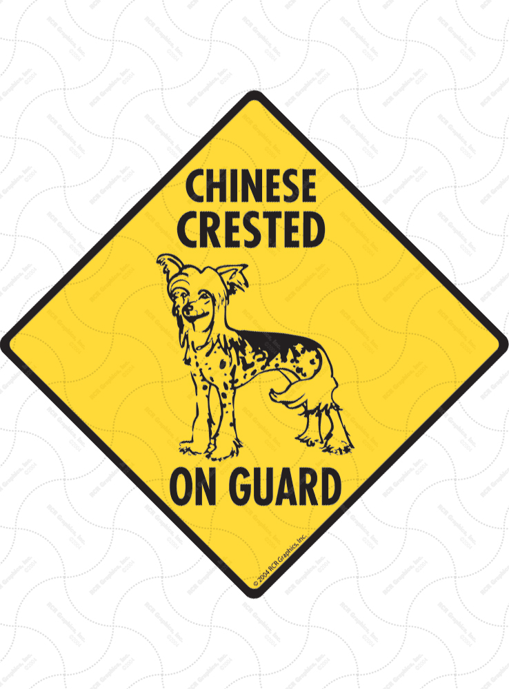 Chinese Crested On Guard Dog Signs and Sticker