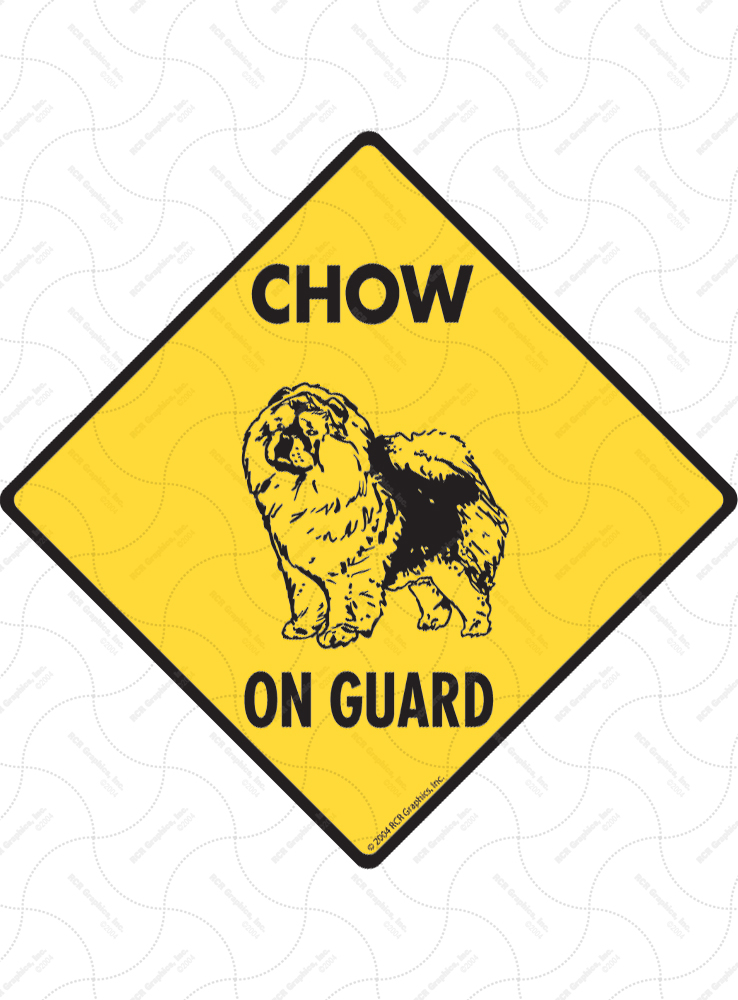 Chow On Guard Dog Signs and Sticker