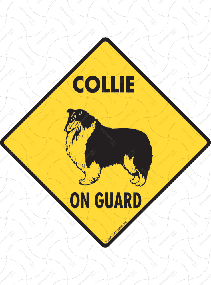Collie On Guard Dog Signs and Sticker
