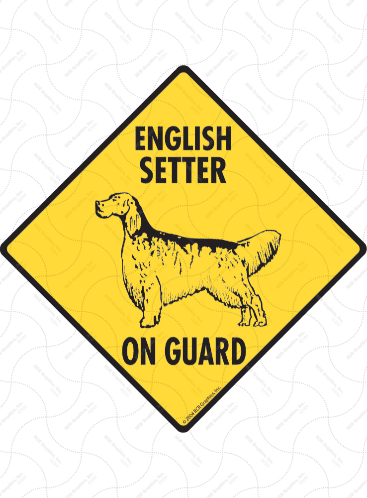 English Setter On Guard Dog Signs and Sticker