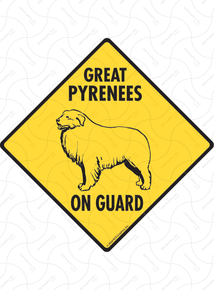 Great Pyrenees On Guard Dog Signs and Sticker