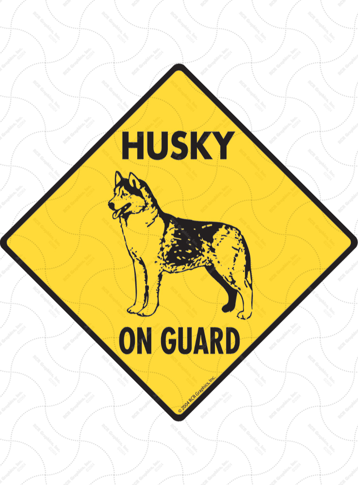 Husky On Guard Dog Signs and Sticker