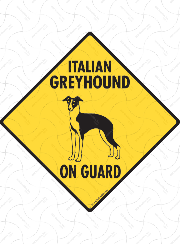 Italian Greyhound On Guard Dog Signs and Sticker