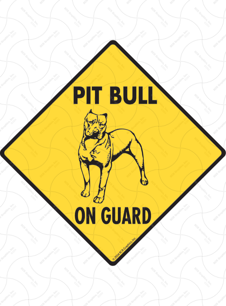 Pit Bull Terrier On Guard Dog Signs and Sticker