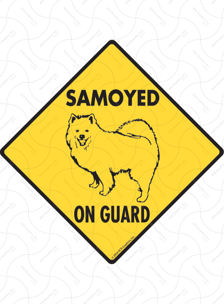Samoyed On Guard Dog Signs and Sticker