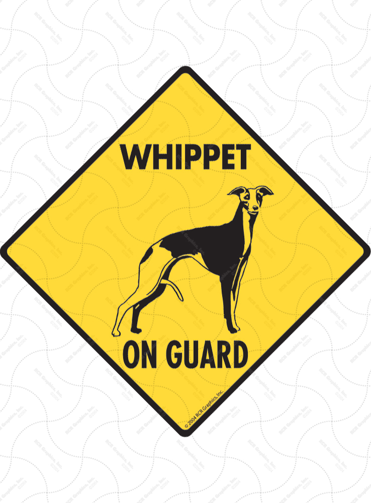 Whippet On Guard Dog Signs and Sticker