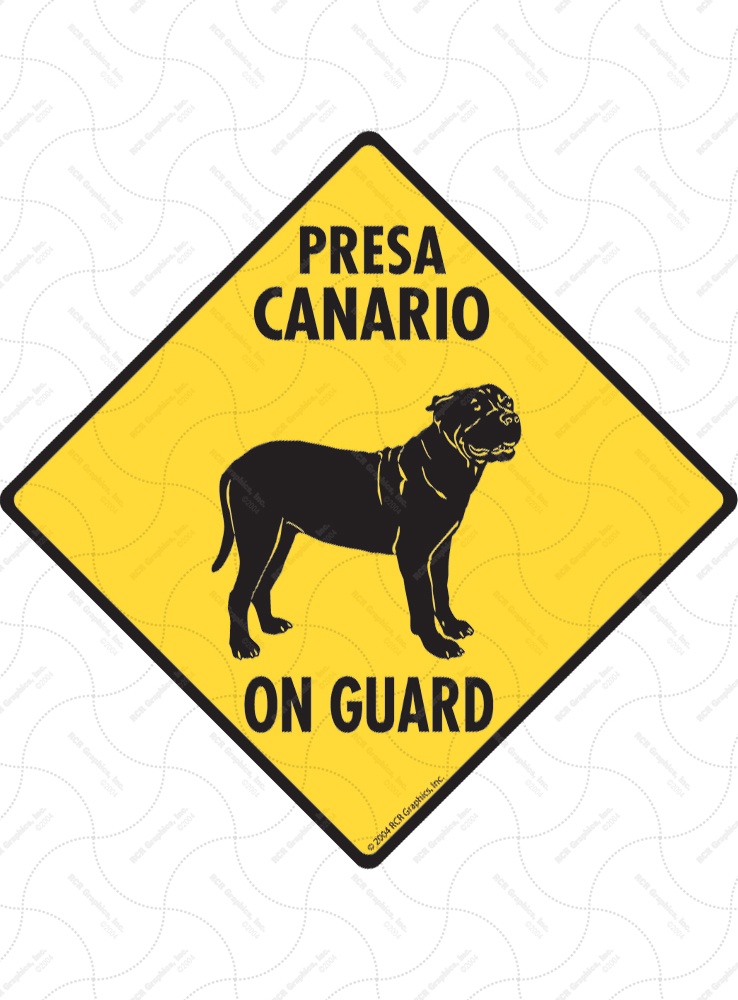Presa Canario On Guard Dog Signs and Sticker