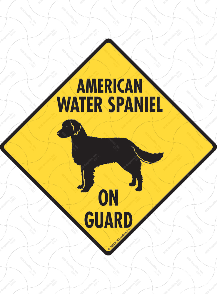 American Water Spaniel On Guard Signs and Sticker