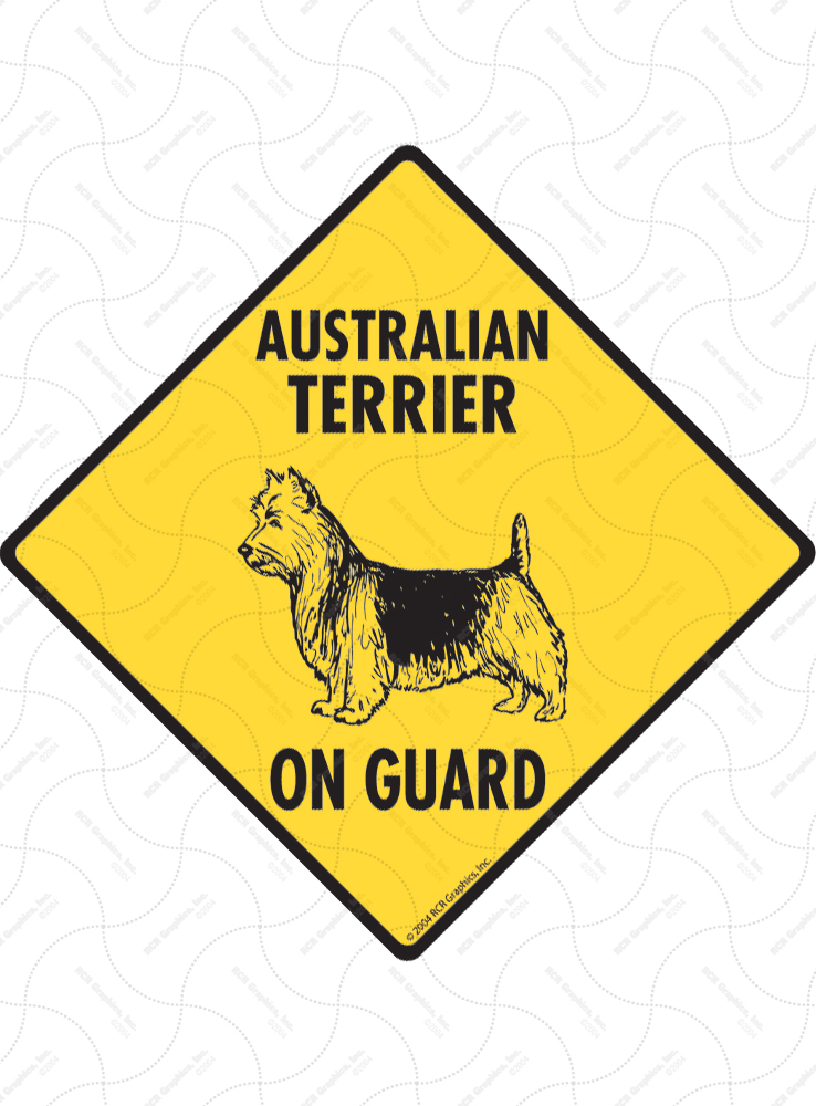 Australian Terrier On Guard Dog Signs and Sticker