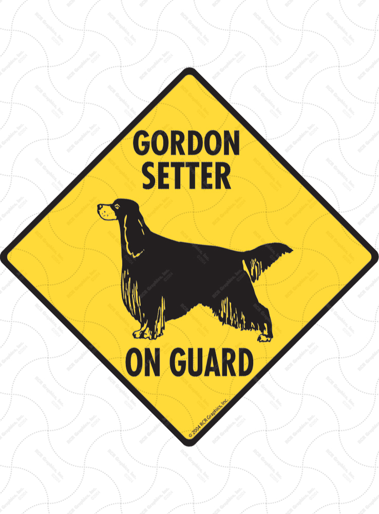 Gordon Setter On Guard Dog Signs and Sticker