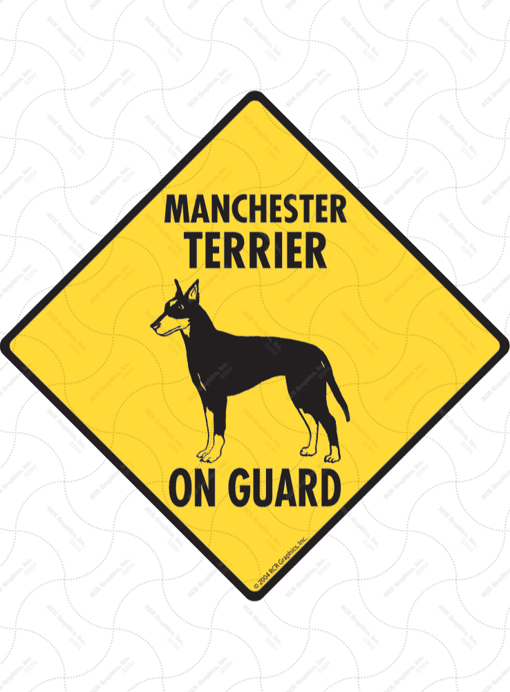 Manchester Terrier On Guard Dog Signs and Sticker