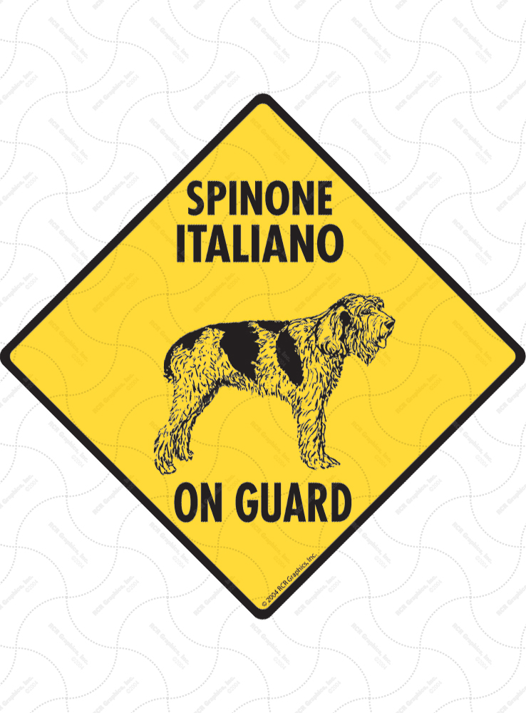 Spinone Italiano On Guard Dog Signs and Sticker