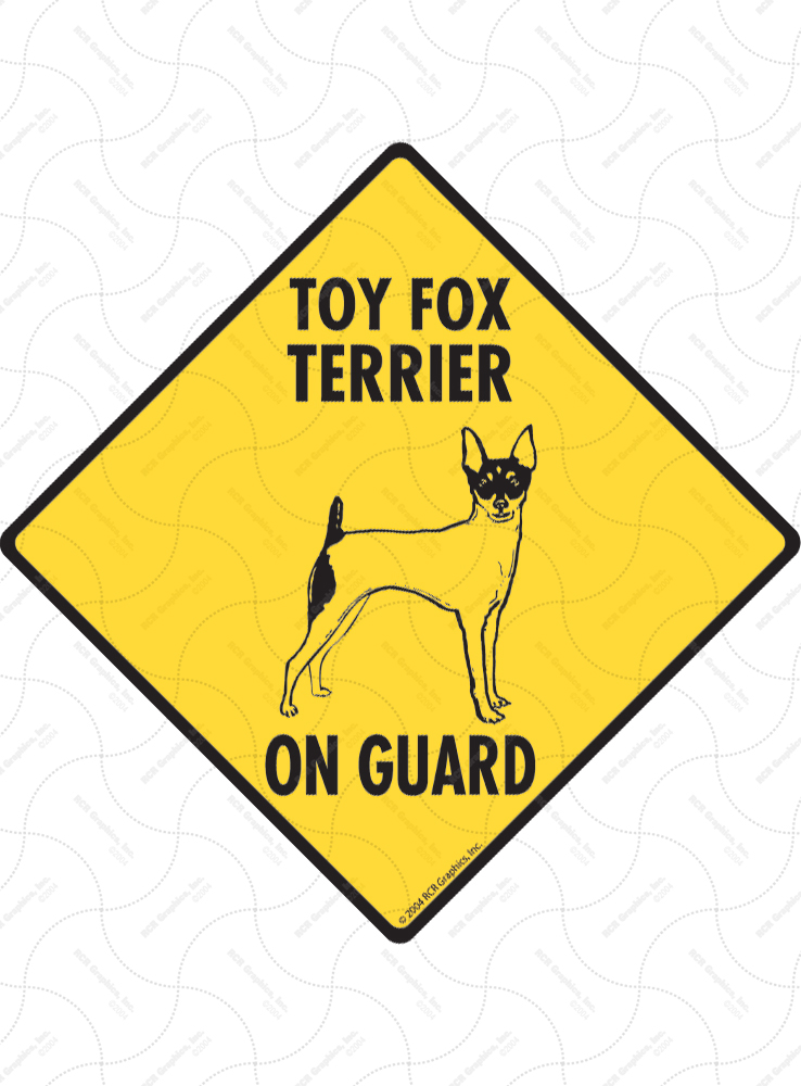 Toy Fox Terrier On Guard Dog Signs and Sticker