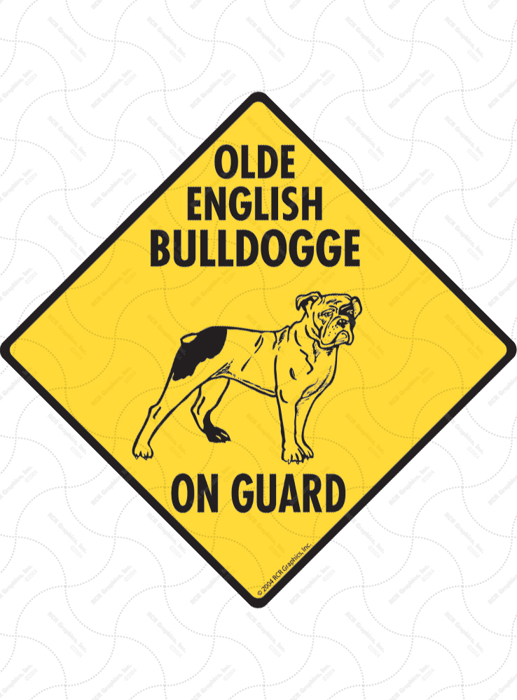 Olde English Bulldogge On Guard Dog Signs and Sticker